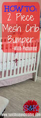 Mini Crib Bumper Pattern by 25 Best Mesh Crib Bumper Ideas On Pinterest Breathable Cot