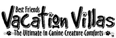 Canine Creature Comforts Best Friends Pet Care Inc Trademarks 25 From Trademarkia Page 1