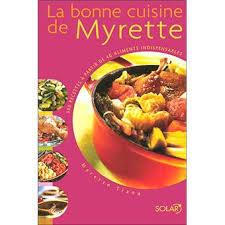la bonne cuisine la bonne cuisine de myrette relié myrette tiano achat livre