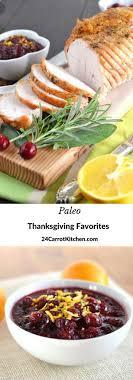 paleo thanksgiving favorites 24 carrot kitchen