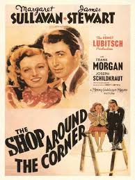 film komedi romantis hollywood the shop around the corner in 1940 directed by ernst lubitsch