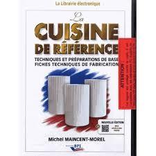cuisine de reference michel maincent la cuisine de référence achat vente livre michel maincent