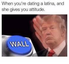 Meme Dating - 25 best memes about dating a latina dating a latina memes