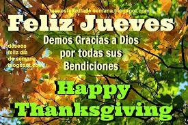 feliz jueves gracias a dios por bendiciones happy thanksgiving