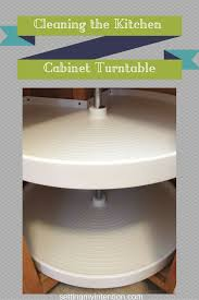 cleaning our kitchen corner cabinet turntable kitchen corner cabinet turntable