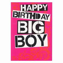 big birthday cards big birthday cards fresh happy birthday big boy greetings card