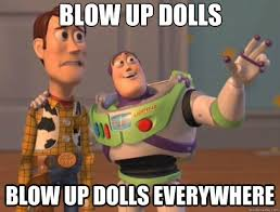 Blow Up Doll Meme - blow up doll memes google search humor pinterest memes and humor