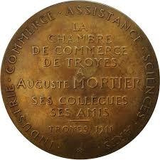chambre de commerce de troyes 551747 medal auguste mortier chambre de commerce de troyes