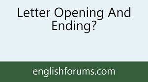 letter opening and ending
