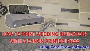 how to print wedding invitations with a canon printer ip1300 using