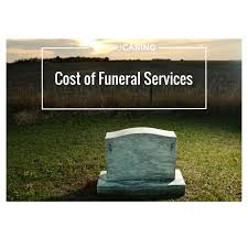 Estimated Funeral Costs by Cost Of Funeral Services Png
