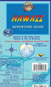 Map Of Hawaii Big Island Hawaii The Big Island Adventure Guide Franko Maps Waterproof Map