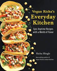 vegan cuisine vegan richa vegan food with healthy and flavorful vegan recipes