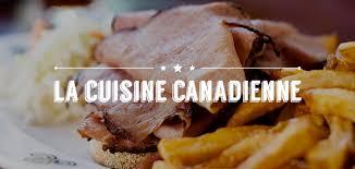 cuisine canada canada dossier la cuisine canadienne