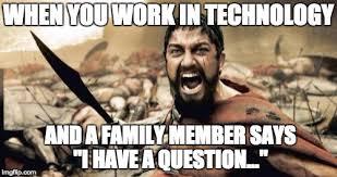 Information Technology Memes - sparta leonidas meme imgflip