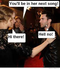 Adam Levine Meme - taylor swift s next song weknowmemes