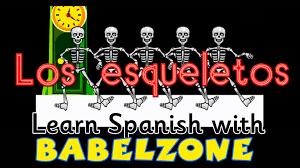 halloween in spanish babelzone los esqueletos skeleton song spanish songs for