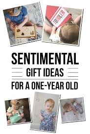sentimental gift ideas for a one year old little nugget