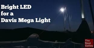 bright led bulb for davis mega light the boat galley