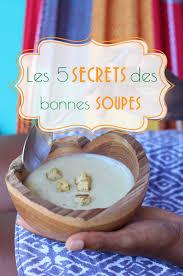 cuisiner des gardons 5 secrets pour cuisiner des soupes aux saveurs inoubliables