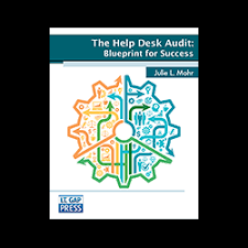 Desk Audit The Help Desk Audit Blueprint For Success It Gap Press