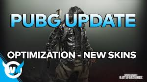 pubg optimization pubg update new skins optimization anti cheat battlegrounds