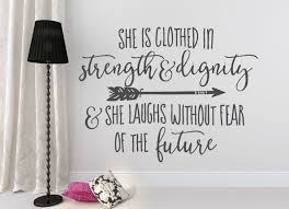 quote wall decal she is clothed in strength and dignity