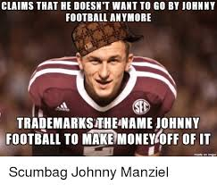 Johnny Football Meme - claims that he doesn t want to go by johnny football anymore sea