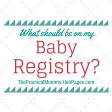 baby gift registries what should i put on my baby registry baby registry baby