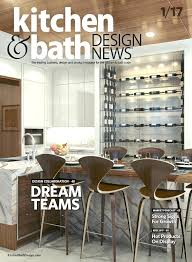 kitchen bath design news kitchen and bath design news kitchen bath design news magazine