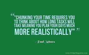 quote meaning business 20150907 chunking your time requires you to think about how long