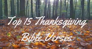 top 15 thanksgiving bible verses