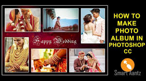 how to make a wedding album how to make photo album in adobe photoshop cc smart aantz