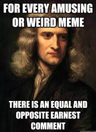 Meme Law - sir isaac newton s three laws of memes anglican memes