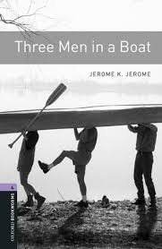 three men in a boat level 4 oxford bookworms library ebook by