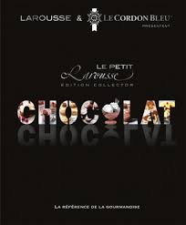 le petit larousse cuisine petit larousse du chocolat editions larousse