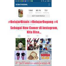 cara membuat akun instagram secara online belajarbisnis belajardagang 4 sebagai new comer di instagram kita
