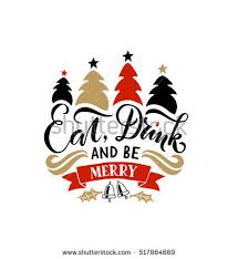 eat drink be merry happy holidays stock vector 513104812