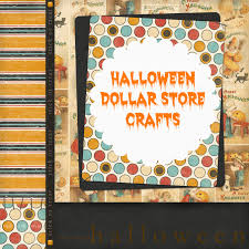Pinterest Dollar Store Ideas by Halloween Themed Dollar Store Crafts Roundup Crafts To
