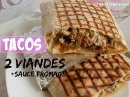 2 recettes de cuisine recette meilleur tacos lyonnais 2 viandes sauce fromage