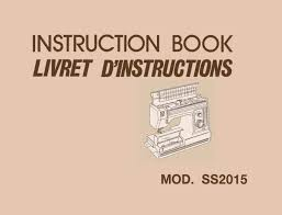 Ss2015 Janome New Home Instruction Service Repair Manual