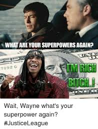 Whats Memes - what are your superpowers again 7092 g wait wayne what s your