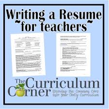Education Resume Writing Your Resume The Curriculum Corner 123