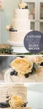 hochzeitstorte selber machen hochzeitstorte diy im dornröschen style torte im and style