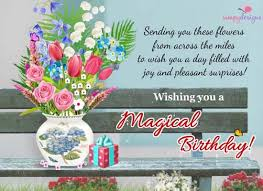 magical birthday from across the miles free wishes ecards