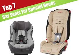 Comfortable Convertible Car Seat 7 Best Car Seats For Children With Special Needs Jerusalem Post