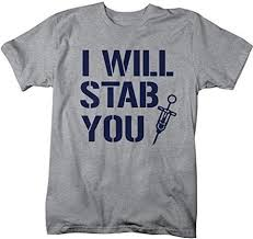nursing shirt shirts by men s nurses t shirt i will stab you shirts for
