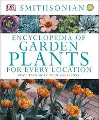 Flower Garden App by Encyclopedia Of Garden Plants For Every Location Dk