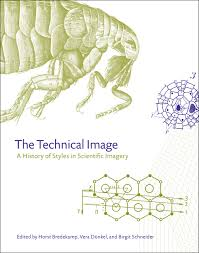 the technical image a history of styles in scientific imagery