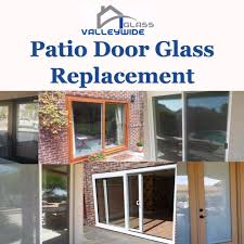 Patio Door Glass Replacement Cost Sliding Patio Door Glass Replacement